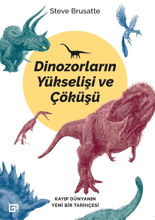 Dinozorların Yükselişi ve Çöküşü - KÜY